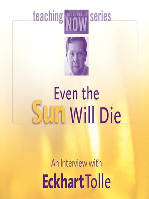 cover image of Even the Sun Will Die