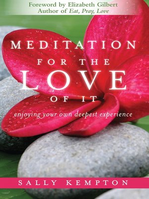 cover image of Meditation for the Love of It