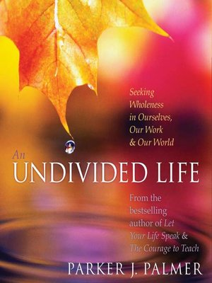 cover image of An Undivided Life