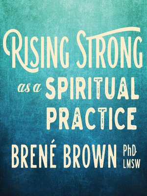 cover image of Rising Strong as a Spiritual Practice