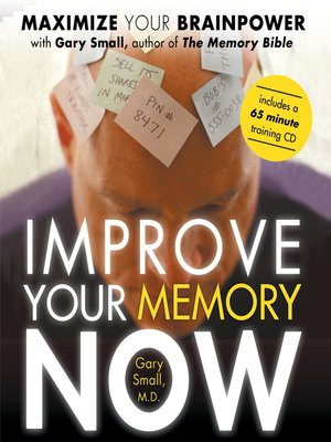 cover image of Improve Your Memory Now