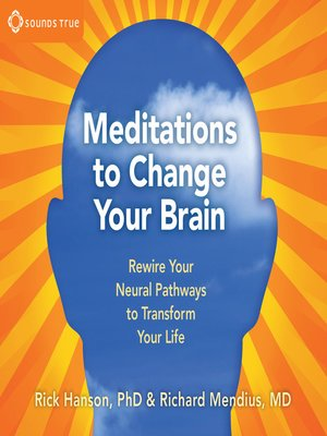 cover image of Meditations to Change Your Brain