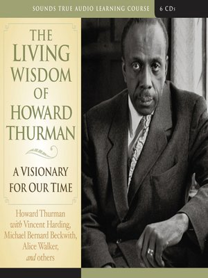 cover image of The Living Wisdom of Howard Thurman