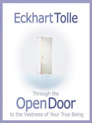 cover image of Through the Open Door to the Vastness of Your True Being