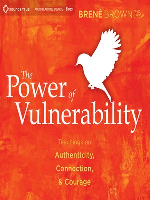 cover image of The Power of Vulnerability