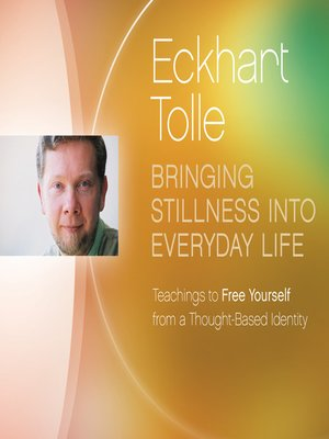 cover image of Bringing Stillness into Everyday Life
