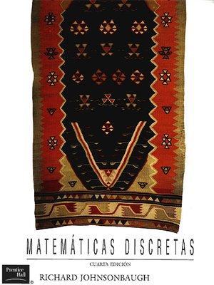 cover image of Matemáticas Discretas