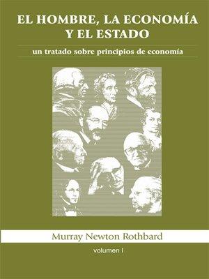 cover image of El hombre, la economía y el Estado