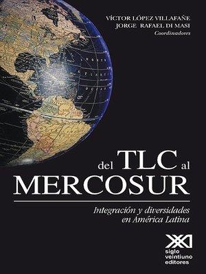 cover image of Del TLC al Mercosur