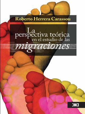cover image of La perspectiva teórica en el estudio de las migraciones