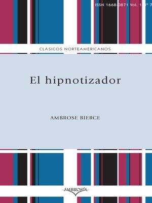 cover image of El hipnotizador