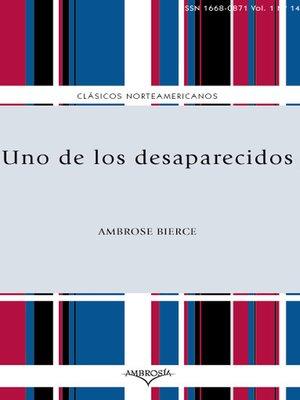 cover image of Uno de los desaparecidos