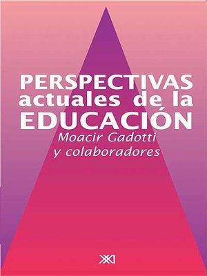 cover image of Perspectivas actuales de la educación