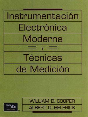 cover image of Instrumentación Electrónica Moderna y Técnicas de Medición