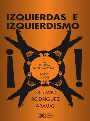 cover image of Izquierdas e izquierdismos