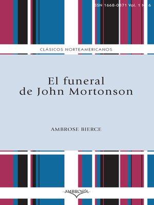 cover image of El funeral de John Mortonson