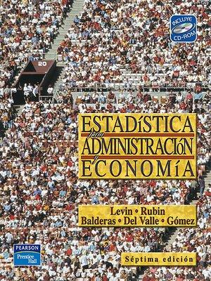 cover image of Estadística Para Administración Y Economía