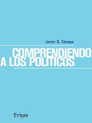 cover image of Comprendiendo a los políticos
