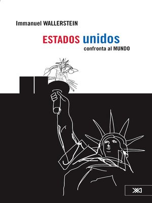 cover image of Estados Unidos confronta al mundo