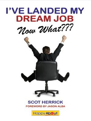cover image of I've Landed My Dream Job--Now What???