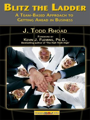 cover image of Blitz the Ladder: A team-based approach to getting ahead in business