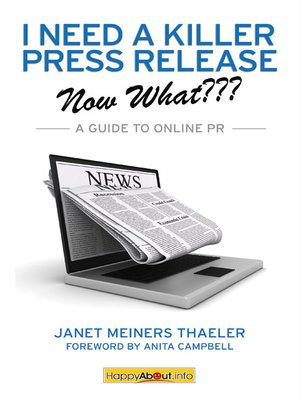 cover image of I Need a Killer Press Release--Now What???