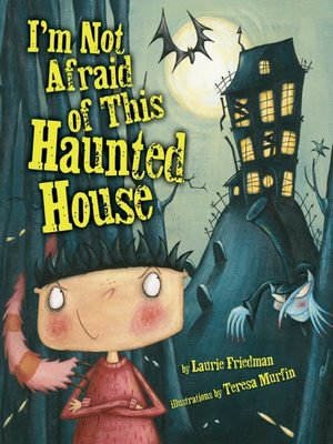cover image of I'm Not Afraid of this Haunted House