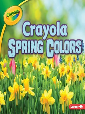 cover image of Crayola Spring Colors