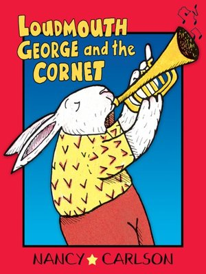 cover image of Loudmouth George and the Cornet