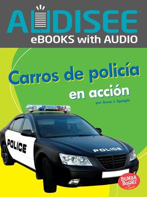 cover image of Carros de policía en acción (Police Cars on the Go)