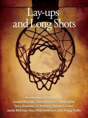 cover image of Lay-ups and Long Shots