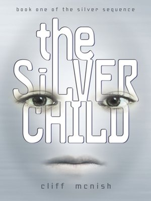 cover image of The Silver Child
