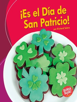 cover image of ¡Es el Día de San Patricio! (It's St. Patrick's Day!)