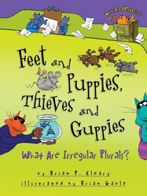 cover image of Feet and Puppies, Thieves and Guppies