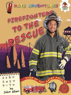 cover image of Firefighters to the Rescue