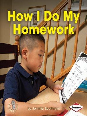 cover image of How I Do My Homework