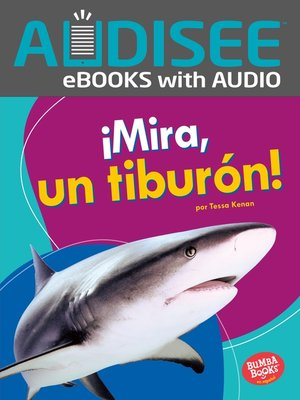 cover image of ¡Mira, un tiburón! (Look, a Shark!)
