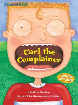 cover image of Carl the Complainer