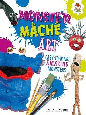 cover image of Monster Mâché Art