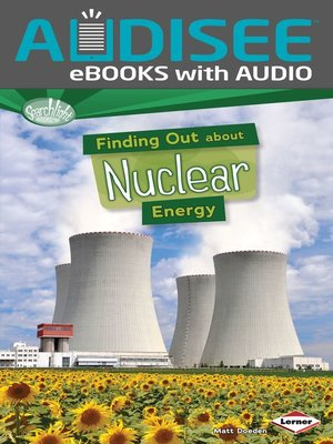cover image of Finding Out about Nuclear Energy