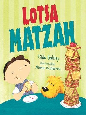 cover image of Lotsa Matzah