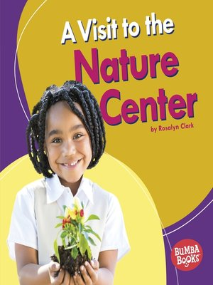 cover image of A Visit to the Nature Center