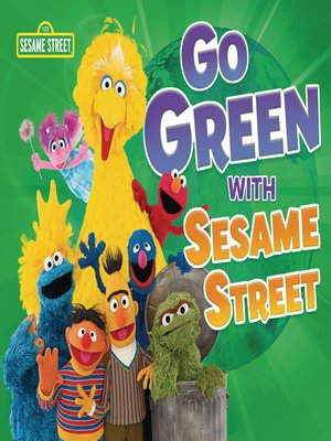 cover image of Go Green with Sesame Street ®