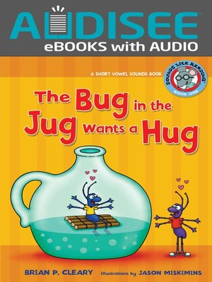 cover image of #1 The Bug in the Jug Wants a Hug