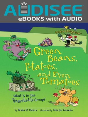 cover image of Green Beans, Potatoes, and Even Tomatoes