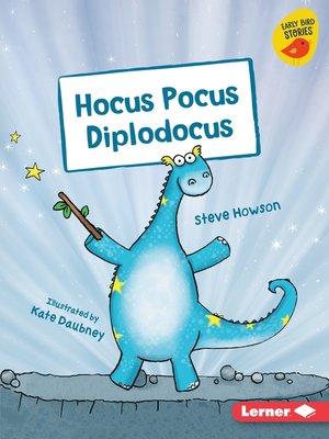 cover image of Hocus Pocus Diplodocus