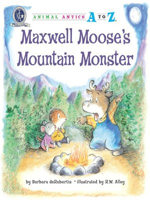 cover image of Maxwell Moose's Mountain Monster