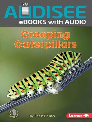 cover image of Creeping Caterpillars