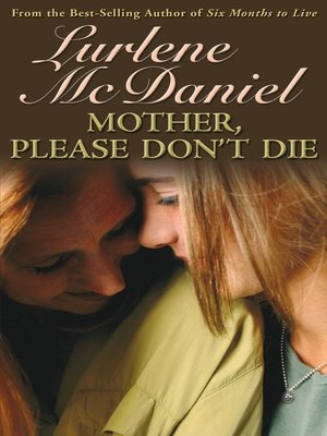 cover image of Mother, Please Don't Die