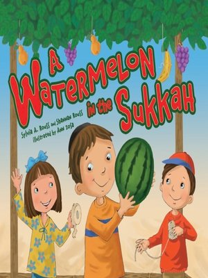 cover image of A Watermelon in the Sukkah